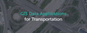 GIS applications for transportation