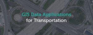GIS applications for transportation